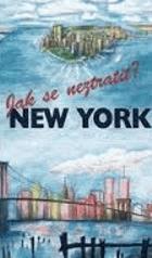 New York - jak se neztratit?