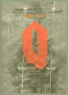 Q  -  brilantně napsaný román zasazený do bouřlivého období evropské reformace v 16. ...