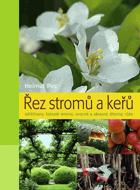 Řez stromů a keřů - jehličnany, listnaté stromy, ovocné a okrasné dřeviny, růže