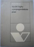 Využití logiky v propagandistické praxi