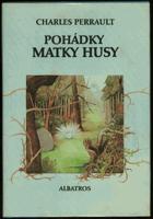 Pohádky matky Husy - pro čtenáře od 9 let
