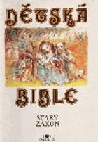 Dětská bible, Starý zákon
