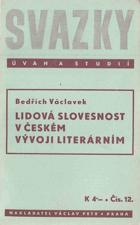 Lidová slovesnost v českém vývoji literárním - památce Arne Nováka