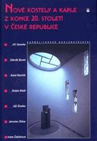 Nové kostely a kaple z konce 20. století v České republice