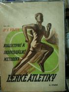 Kolektivní a individuální metodika lehké atletiky