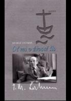 Oč mi v životě šlo - cesty českého teologa doma i do širého světa