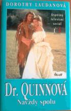 Dr. Quinnová. Díl 5, Navždy spolu