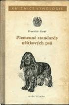 Plemenné standardy užitkových psů
