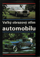 Veľký obrazový atlas automobilu (100 rokov automobilu)
