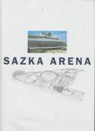 Sazka Arena - pamětní obrazová publikace