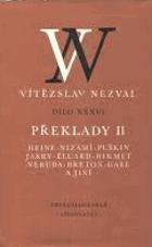 Překlady II - Heine, Nizámí, Puškin, Jarry, Éluard, Hikmet, Neruda, Breton, Gabe a jiní
