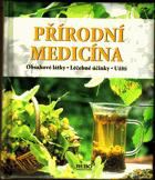 Přírodní medicína - lexikon - obsahové látky, léčebné účinky, užití