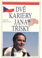 Dvě kariéry Jana Třísky - Praha - Hollywood