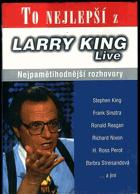 To nejlepší z Larry King live - nejpamětihodnější rozhovory