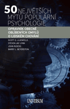 50 největších mýtů populární psychologie - opravník obecně oblíbených omylů o lidském ...