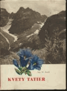 Kvety Tatier BEZ PŘEBALU