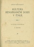 Kultura renaissanční doby v Italii. Díly 1-2
