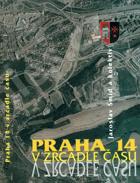 Praha 14 v zrcadle času