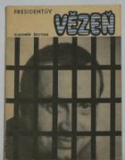 Presidentův vězeň.