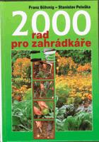 2000 rad pro zahrádkáře