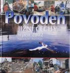 Povodeň - Jižní Čechy srpen 2002