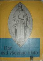Dar nad všechno zlato - sv. Cyril a Metod