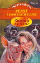 Penny a sedm bílých tlapek - Rozruch na farmě