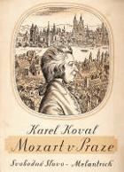 Mozart v Praze - hudební kronika let 1787-1792