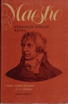 Maestro - román o českém skladateli Janu Ladislavu Dusíkovi. Ladislav Dusík