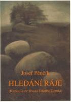 Hledání ráje - kapitola ze života Jakuba Demla