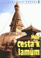 Moje cesta k lamům. Buddhové střechy světa