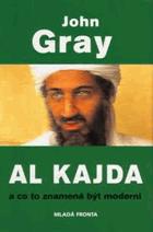 Al Kajda a co to znamená být moderní