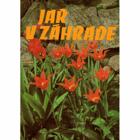 Jar - Leto - Jeseň v záhrade I-III. SLOVENSKY