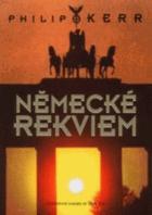 Německé rekviem - třetí část volné trilogie Temný Berlín