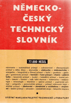 Německo-český technický slovník. Deutsch-tschechisches technisches Wörterbuch