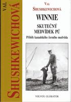 Winnie – skutečný Medvídek Pú - příběh kanadského černého medvěda