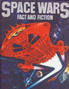 Space Wars, Fact and Fiction