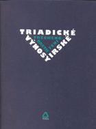 Triadické výnosy irské - Trecheng breth Féni  sbírka číselných přísloví, poprvé ...