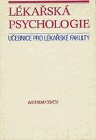 Lékařská psychologie - učebnice pro lékařské fakulty