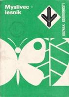 Odznak odbornosti Myslivec - lesník - (rady a návody k plnění a získání odznaku odbornosti ...