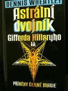 Astrální dvojník Gifforda Hillaryho