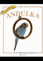 Andulka - průvodce Heleny Piersové pro mladé chovatele