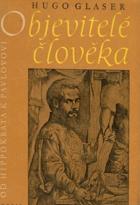 Objevitelé člověka - od Hippokrata k Pavlovovi