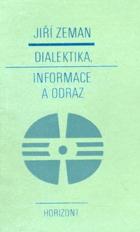 Dialektika, informace a odraz