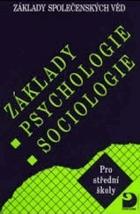 Základy psychologie, sociologie - základy společenských věd pro střední školy