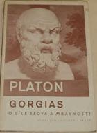 Gorgias - o síle slova a mravnosti