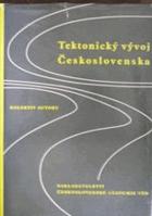 Tektonický vývoj Československa - sborník prací a tektonická mapa