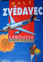 Malý zvědavec - obrazová encyklopedie Larousse
