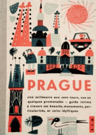 Prague - an intimate guide to Czechoslovakia's thousand-year-old capital