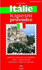 Itálie - kapesní průvodce - praktický průvodce pro každého, česko-italský slovník, ...